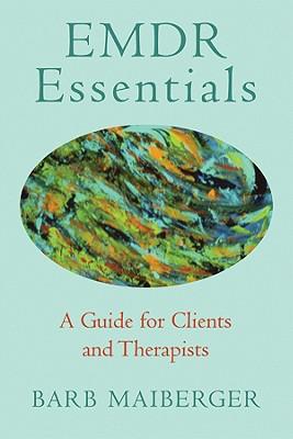 EMDR Essentials By Maiberger, Barb